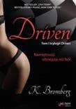 Driven. Namiętność silniejsza niż ból book summary, reviews and downlod