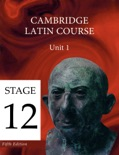 Cambridge Latin Course (5th Ed) Unit 1 Stage 12 book summary, reviews and downlod