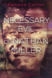 Necessary Evil of Nathan Miller book summary, reviews and downlod