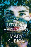 Az utolsó hazugság book summary, reviews and downlod
