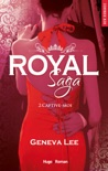 Royal saga - tome 2 Captive-moi (Extrait offert) book summary, reviews and downlod