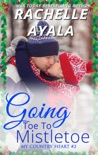 Going Toe to Mistletoe book summary, reviews and download