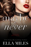 Maybe Never book summary, reviews and downlod