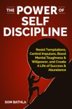 The Power of Self Discipline book summary, reviews and download