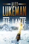 DIE LANZE (Project 2) book summary, reviews and downlod