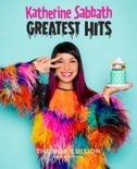 Katherine Sabbath Greatest Hits book summary, reviews and download