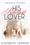 His Reluctant Lover book summary, reviews and downlod