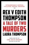 Rex v Edith Thompson book summary, reviews and downlod