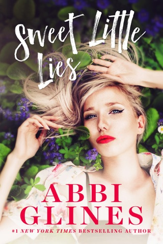 Sweet Little Lies by Abbi Glines Publishing LLC book summary, reviews and downlod