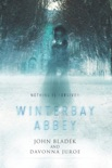 Winterbay Abbey book summary, reviews and download