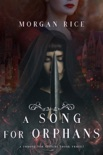 A Song for Orphans (A Throne for Sisters—Book Three) book summary, reviews and downlod