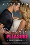 Devoted to Pleasure book summary, reviews and downlod