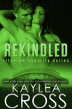 Rekindled (Titanium Security Series, #5) book summary, reviews and downlod
