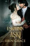 Eşkıyanın Aşkı book summary, reviews and downlod