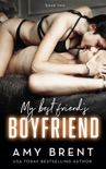 My Best Friend's Boyfriend - Book Two book summary, reviews and downlod