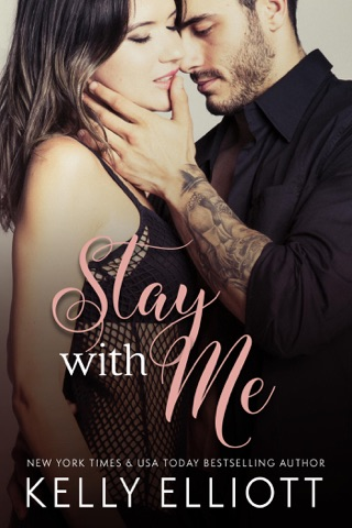 Stay with Me by Kelly Elliott E-Book Download