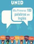 Mis Primeras 100 palabras en Inglés book summary, reviews and download