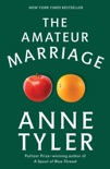 The Amateur Marriage book summary, reviews and download
