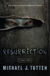 Resurrection: A Zombie Novel book summary, reviews and download