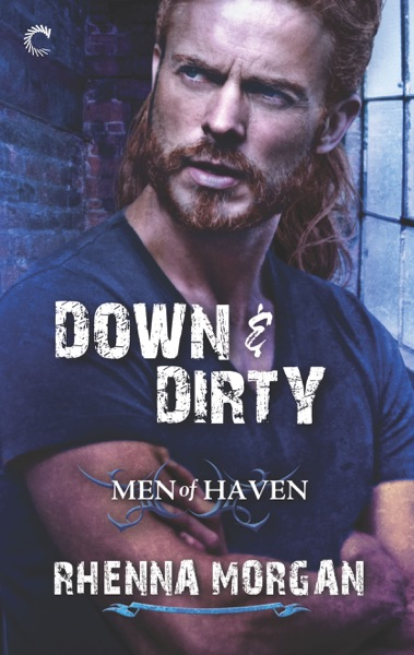 Down & Dirty by Rhenna Morgan Book Summary, Reviews and E-Book Download