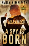 A Spy Is Born book summary, reviews and downlod