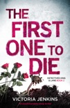 The First One to Die book summary, reviews and download