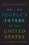 A People's Future of the United States book summary, reviews and downlod