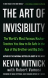 The Art of Invisibility book summary, reviews and download