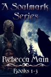 A Soulmark Series: Books 1-3: Lycan & Vampire Soulmark Series book summary, reviews and download