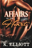 Affairs of the Heart book summary, reviews and downlod