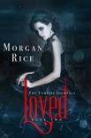Loved (Book #2 in the Vampire Journals) book summary, reviews and downlod