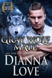 Gray Wolf Mate: League of Gallize Shifters book summary, reviews and download