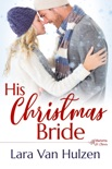 His Christmas Bride book summary, reviews and downlod