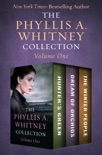 The Phyllis A. Whitney Collection Volume One book summary, reviews and download
