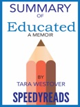 Summary of Educated: A Memoir by Tara Westover book summary, reviews and downlod