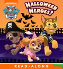 Halloween Heroes! (PAW Patrol) (Enhanced Edition) book summary, reviews and downlod