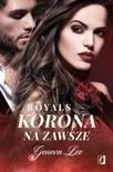 Korona na zawsze book summary, reviews and downlod