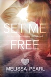 Set Me Free (The Fugitive Series #2) book summary, reviews and downlod