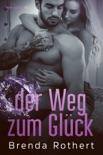 der Weg zum Glück book summary, reviews and downlod