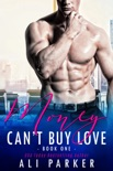 Money Can't Buy Love Book 1