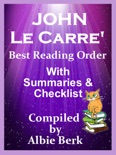 John LeCarre': Best Reading Order - with Summaries & Checklist book summary, reviews and downlod