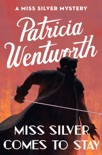 Miss Silver Comes to Stay book summary, reviews and downlod