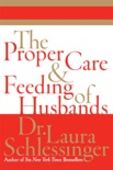 The Proper Care and Feeding of Husbands book summary, reviews and download