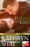 Playing For Keeps book summary, reviews and downlod