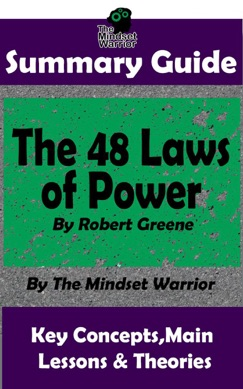Summary Guide: The 48 Laws of Power by Robert Greene  The Mindset Warrior Summary Guide E-Book Download