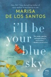 I'll Be Your Blue Sky book summary, reviews and download