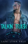 Talkin' Trash book summary, reviews and downlod