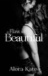 A Flaw So Beautiful book summary, reviews and download
