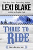 Three to Ride, Nights in Bliss, Colorado, Book 1 book image