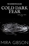 Cold Dark Fear (Prequel to The Kensington Killers Series) book summary, reviews and download